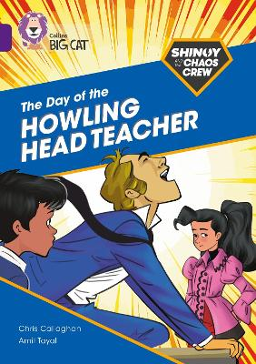 Shinoy and the Chaos Crew: The Day of the Howling Head Teacher: Band 08/Purple (Collins Big Cat)