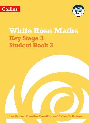 White Rose Maths - Key Stage 3 Maths Student Book 3