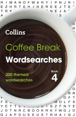 Coffee Break Wordsearches Book 4: 200 themed wordsearches