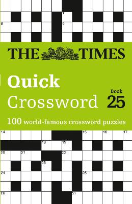 The Times Quick Crossword Book 25: 100 General Knowledge Puzzles from The Times 2