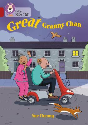Great Granny Chan: Band 14/Ruby (Collins Big Cat)
