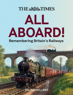 The Times Railway Stories: Tales from the tracks