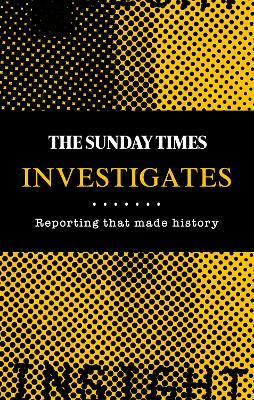 Undercover at The Sunday Times: The best investigative journalism