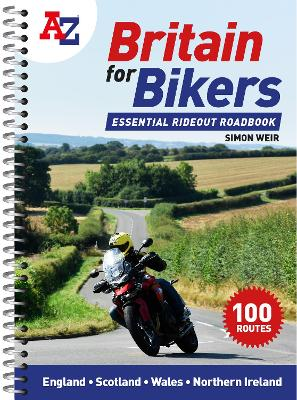 A-Z Britain for Bikers: 110 scenic routes around the UK