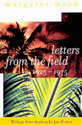 Letters from the Field 1925-1975