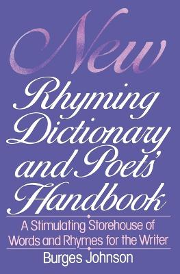 New Rhyming Dictionary and Poet's Handbook