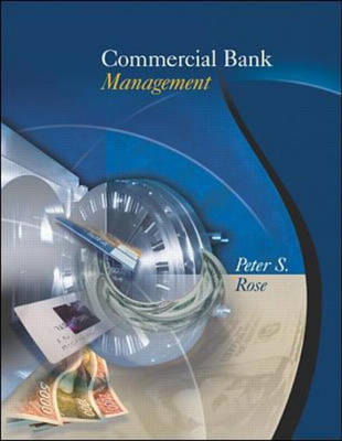 Commercial Bank Management: Producing and Selling Financial Services