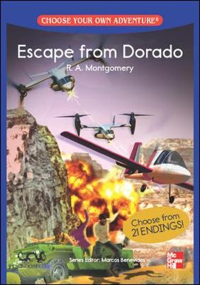 CHOOSE YOUR OWN ADVENTURE: ESCAPE FROM DORADO