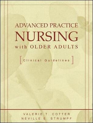Advanced Practice Nursing with Older Adults: Clinical Guidelines