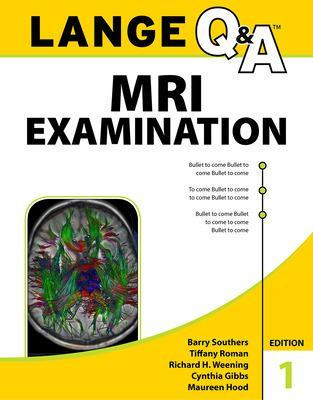 Lange Q&A MRI Examination, First Edition