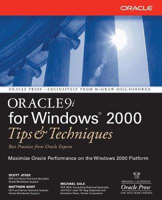 Oracle9i for Windows 2000: Tips and Techniques