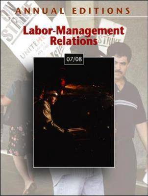 Labor-management Relations: 2007-2008