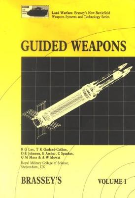 Guided Weapons: Including Light, Unguided Anti-tank Weapons