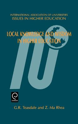 Local Knowledge and Wisdom in Higher Education