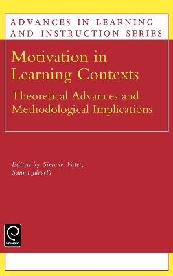 Motivation in Learning Contexts: Theoretical and Methodological Implications