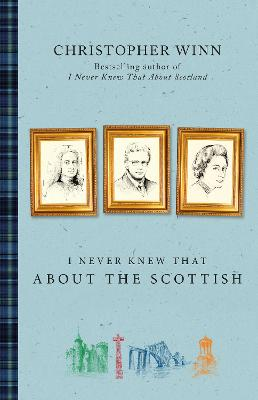 I Never Knew That About the Scottish