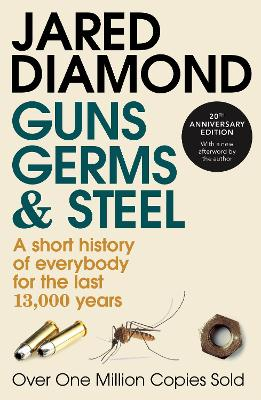 Guns, Germs and Steel: 20th Anniversary Edition