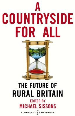 A Countryside For All: The Future of Rural Britain