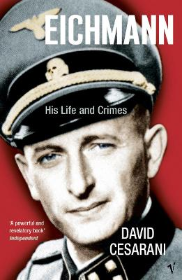 Eichmann: His Life and Crimes