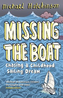 Missing the Boat: Chasing a Childhood Sailing Dream
