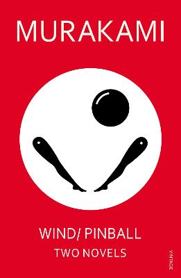 Wind/ Pinball: Two Novels