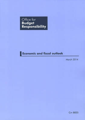Economic and fiscal outlook March 2014
