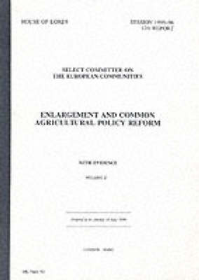Enlargement and Common Agricultural Policy Reform: 12th Report with Evidence