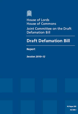 Draft Defamation Bill: House of Lords Paper 203 Session 2010-12