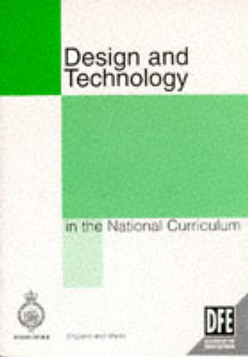 Design and Technology in the National Curriculum