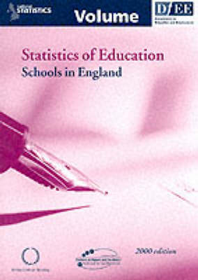 Statistics of Education: Schools in England