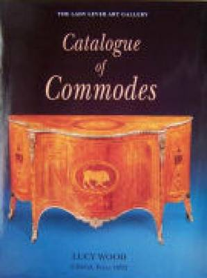 Lady Lever Art Gallery: Catalogue of Commodes