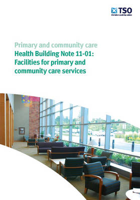 Facilities for Primary and Community Care Services
