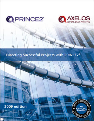 Directing Successful Projects with PRINCE2: 2009