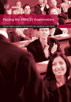 Passing the Prince2 Examination Book: 2007