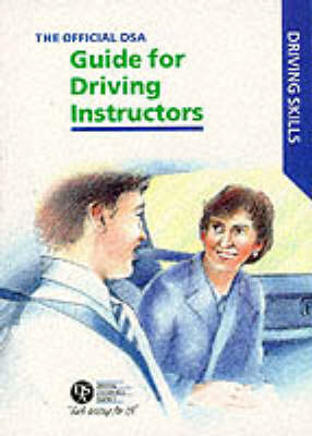 The Official DSA Guide for Approved Driving Instructors