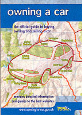 Owning a Car: The Official Guide