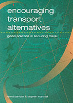 Encouraging transport alternatives: good practice in reducing travel