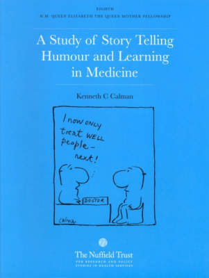 A Study of Story Telling, Humour and Learning in Medicine: 8th H.M.Queen Elizabeth, the Queen Mother Fellowship