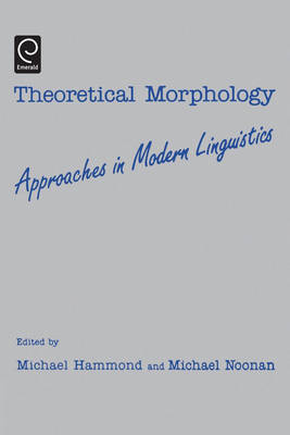 Theoretical Morphology: Approaches in Modern Linguistics