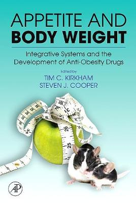 Appetite and Body Weight: Integrative Systems and the Development of Anti-Obesity Drugs