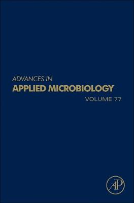 Advances in Applied Microbiology: Volume 84