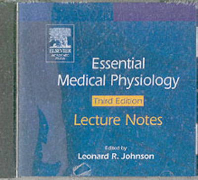 The Essential Medical Physiology Lecture Notes