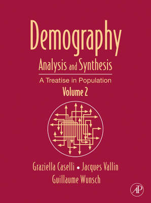 Demography: Analysis and Synthesis Volume 2: A Treatise in Population Studies