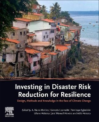 Investing in Disaster Risk Reduction for Resilience: Methods, Design and Knowledge under Climate Change