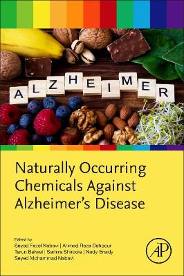 Naturally Occurring Chemicals Against Alzheimer's Disease