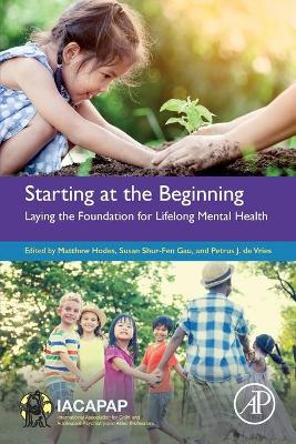 Starting at the Beginning: Laying the Foundation for Lifelong Mental Health