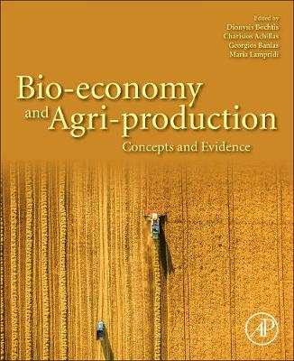 Bio-economy and Agri-production: Concepts and Evidence