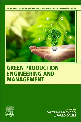 Green Production Engineering and Management