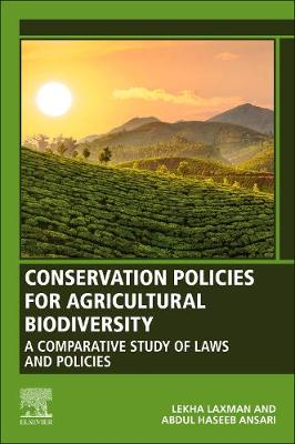 Conservation Policies for Agricultural Biodiversity: A Comparative Study of Laws and Policies
