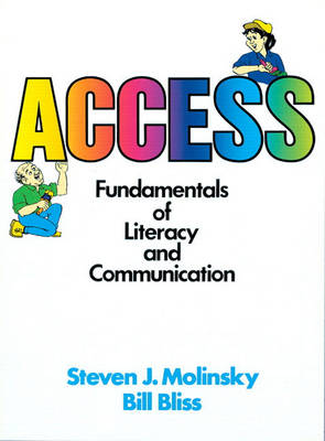 Access: Fundamentals of Literacy and Communication